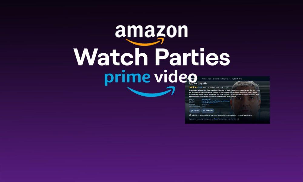 مهمانی آنلاین به صرف تماشای فیلم با شبکه آمازون پرایم